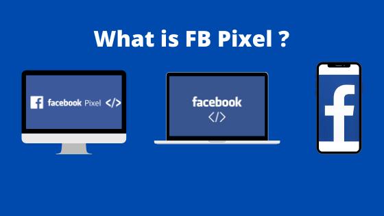 What is Facebook Pixel