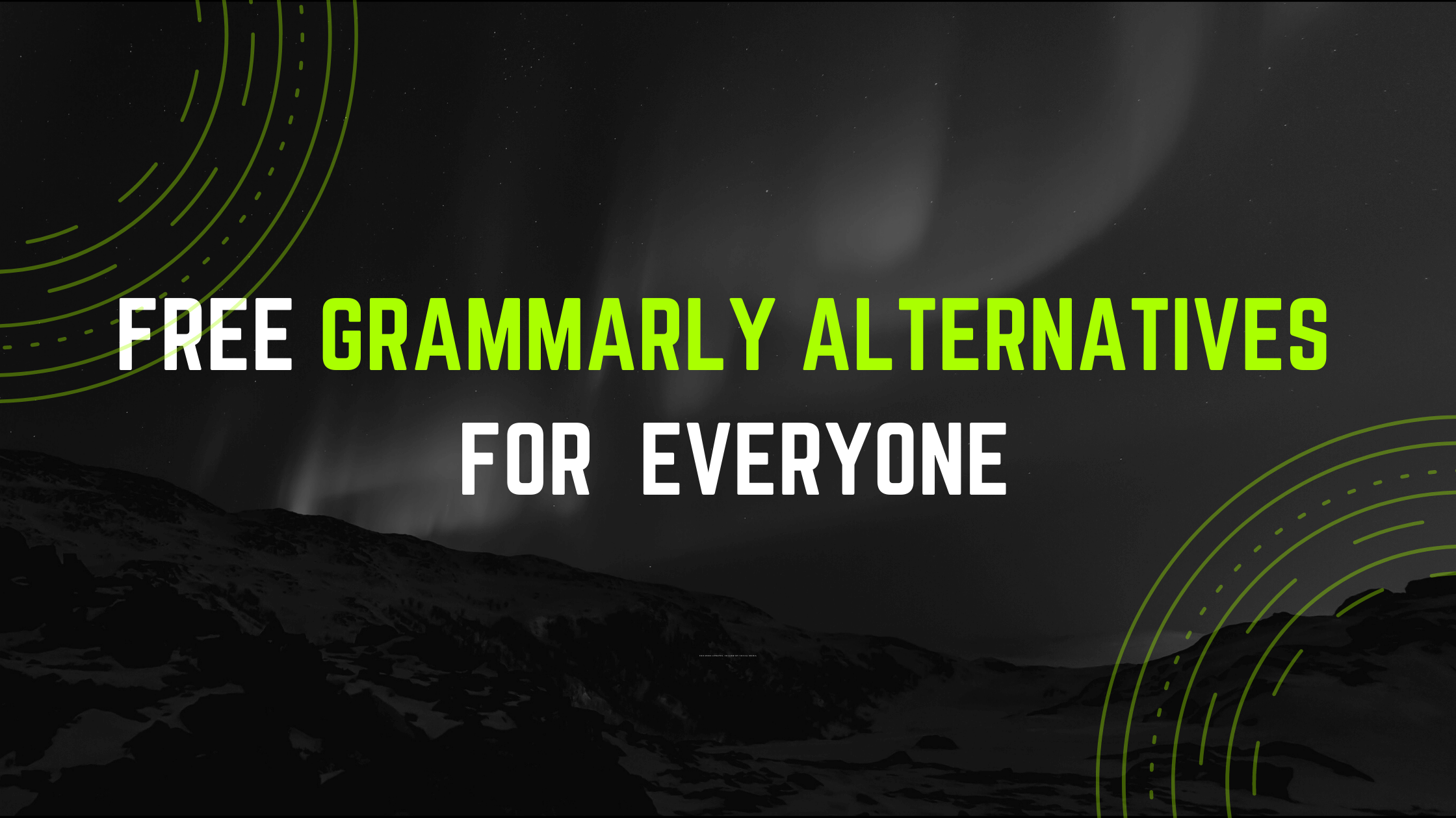 Free Grammarly Alternatives